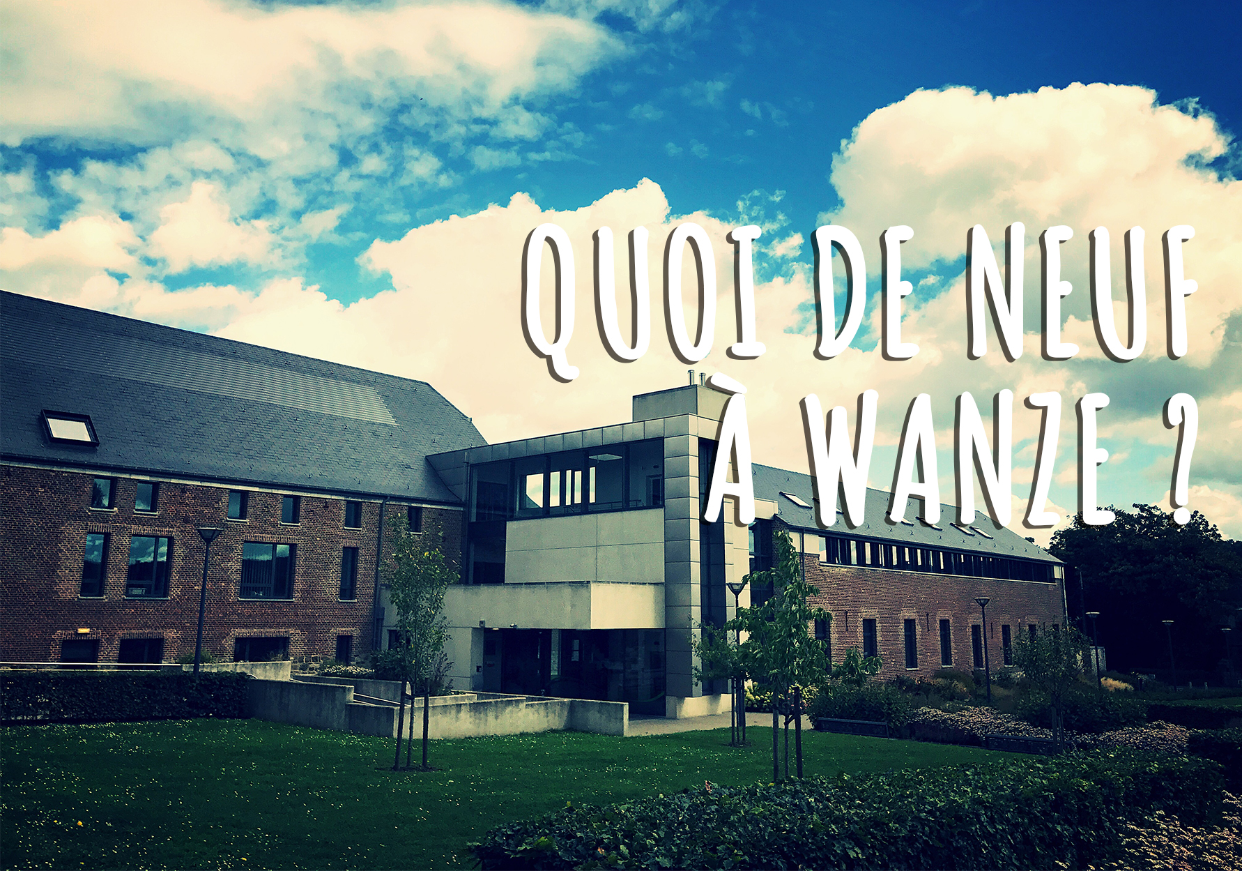 Quoi de neuf à Wanze ?